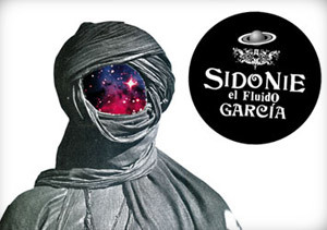 Sidonie, El Fluido García