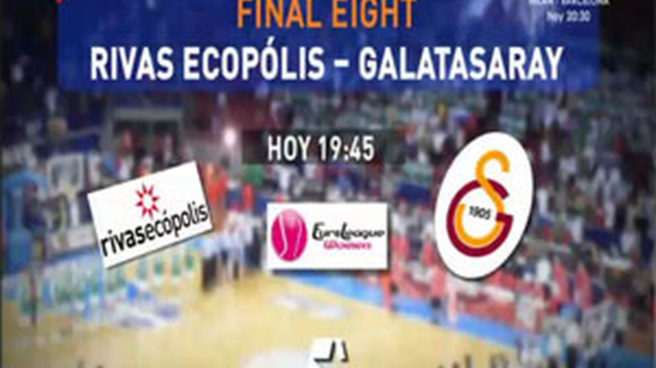 El Rivas Ecópolis comienza contra el Galatasaray la Final Eight