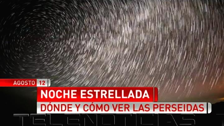 La lluvia de Perseidas permitirá ver del 12 al 13 de agosto 120 meteoros hora