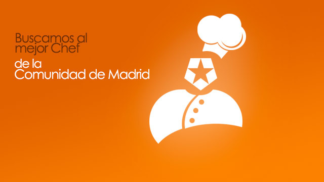 Buscamos al mejor chef de la Comunidad de Madrid