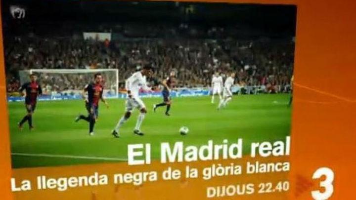 TV3 ataca al Real Madrid con el documental 'La leyenda negra de la gloria blanca'