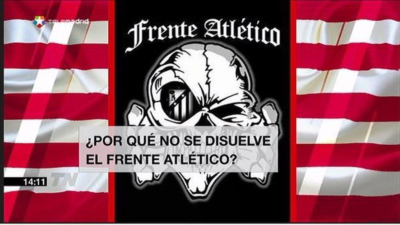 ¿Por qué no se disuelve el Frente Atlético?