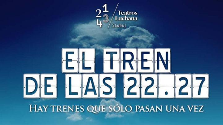 'El Tren de las 22:27' sale del andén de los Teatros Luchana