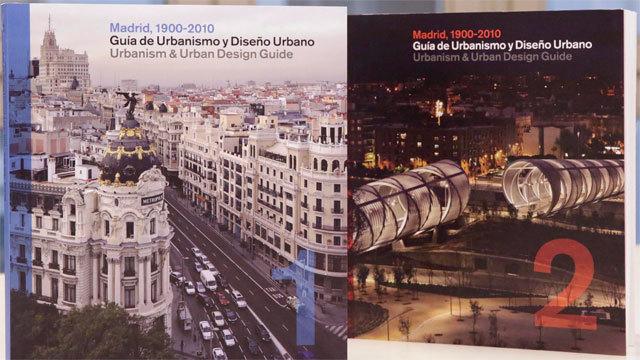 """""""Guía de Urbanismo y Diseño Urbano. Madrid, 1900-2010"""""""