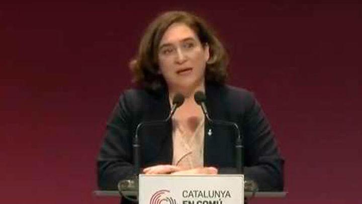 """Colau: """"Los malos gobernantes han roto la cohesión en Cataluña, no el pueblo"""""""