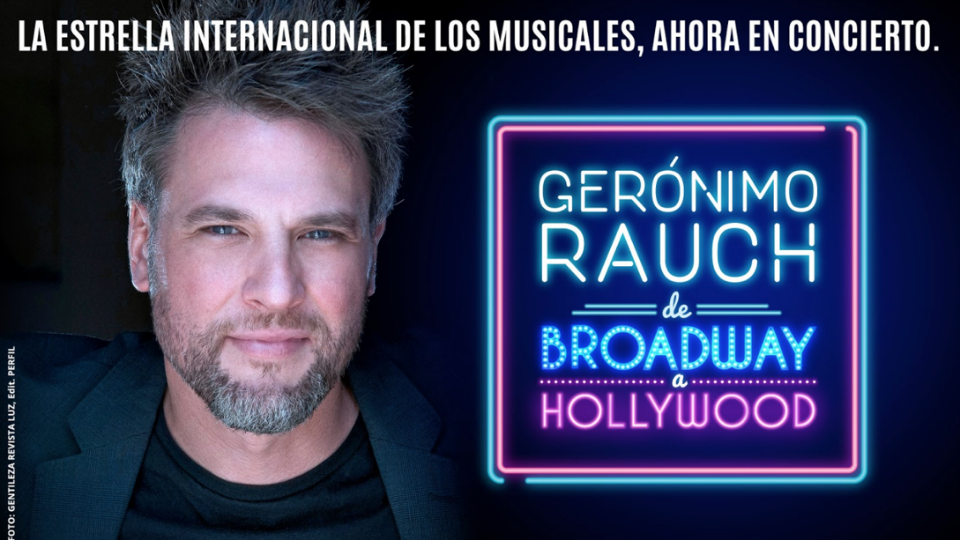 "Gerónimo Rauch. ""De Broadway a Hollywood"""