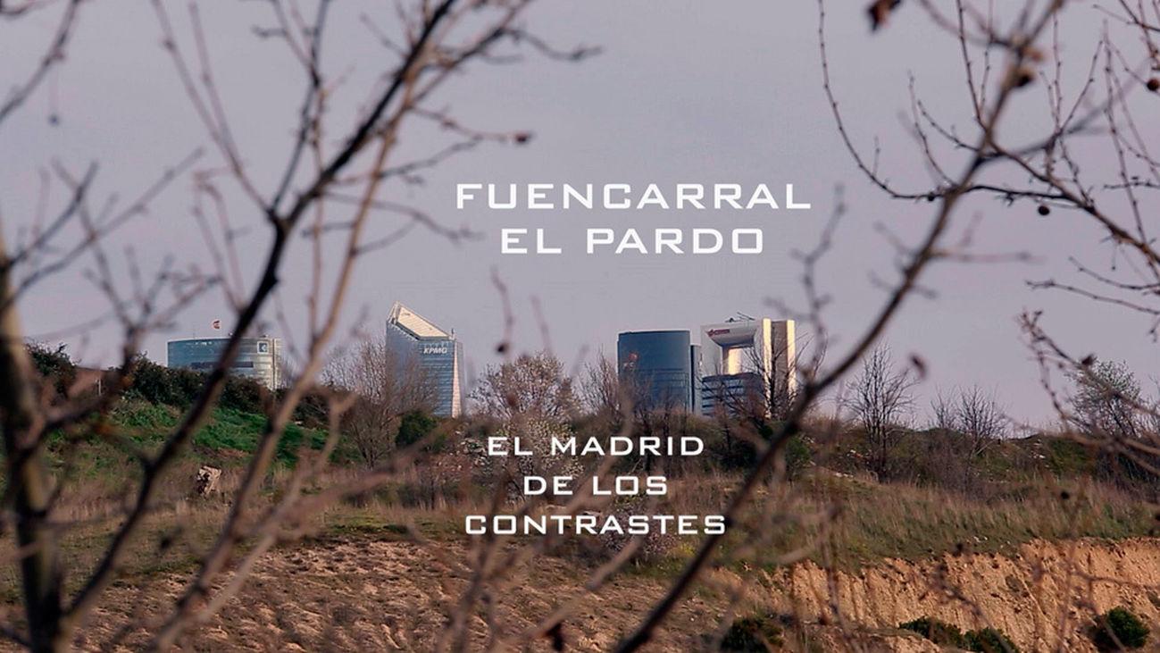Madrid Barrio a Barrio: Fuencarral El Pardo, el Madrid de contrastes