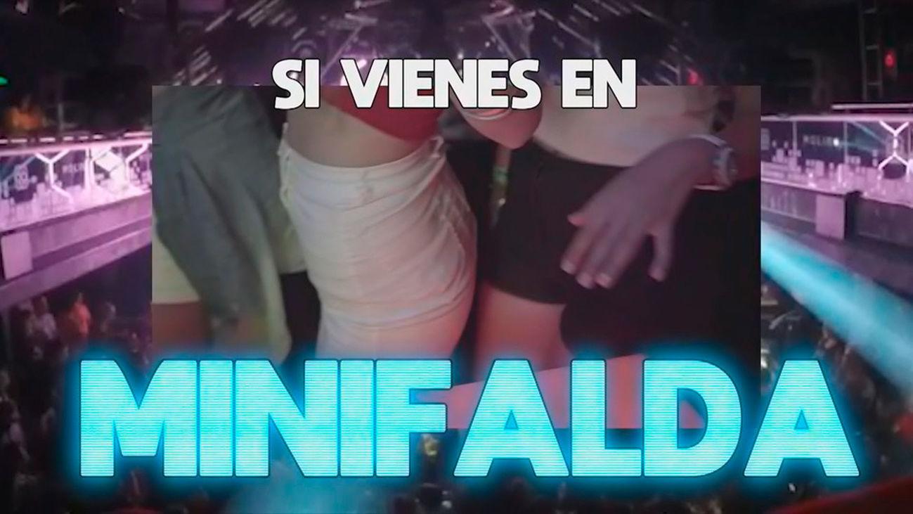 """""""Si vienes con minifalda, copa gratis """""""