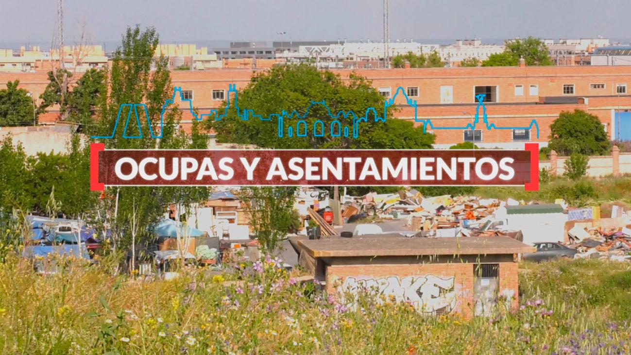 Madrid es Cifra: Ocupas y Asentamientos