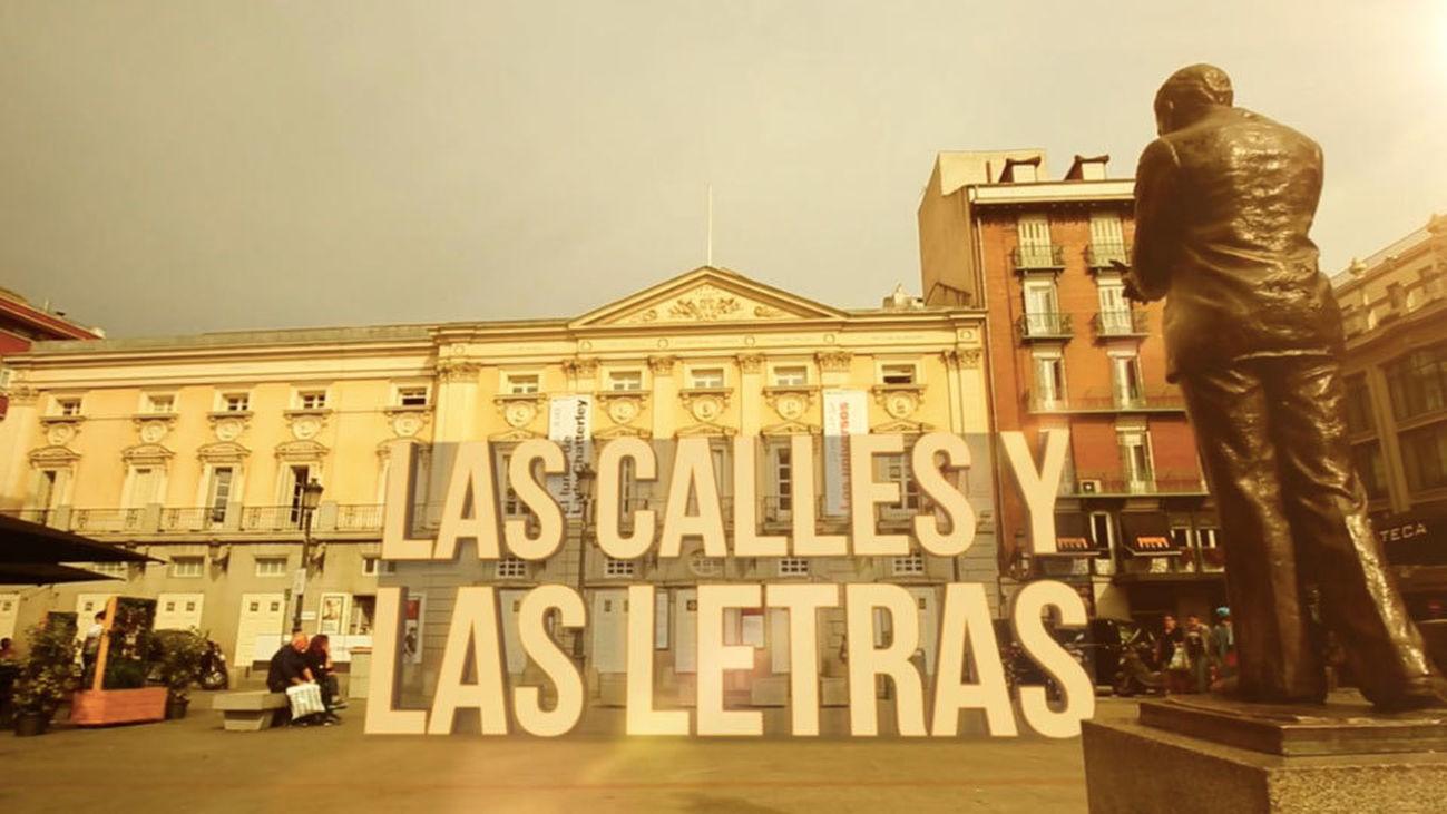 Las calles de mi vida: 'Las calles y las letras'