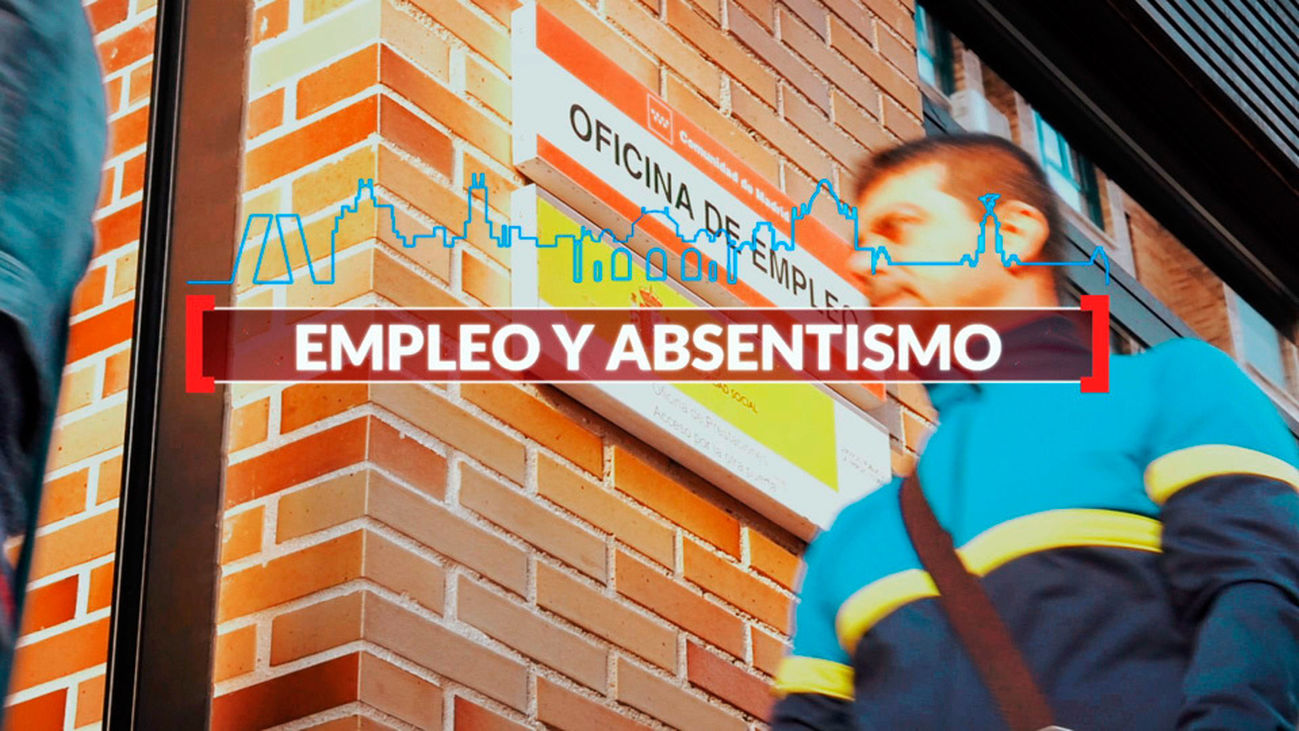 Madrid es Cifra: Empleo y absentismo