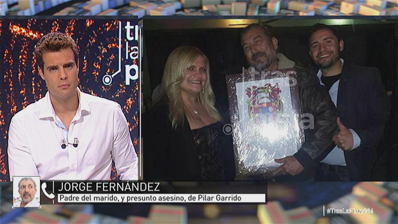 La llamada con el padre de Jorge Fernández, el marido y presunto asesino de Pilar Garrido