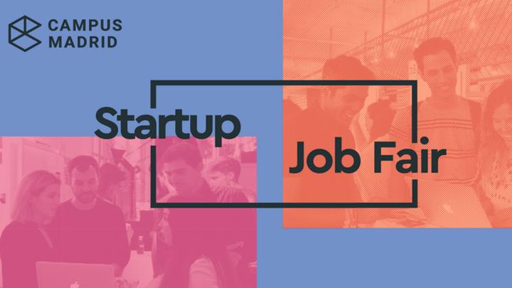 La Feria de Empleo para Startups, una oportunidad para crear trabajo