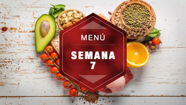 Semana 7: ¡platos saludables para todos los gustos!