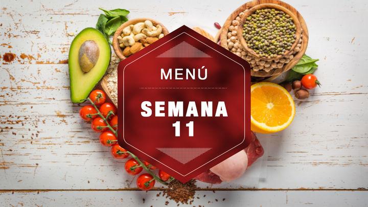 Semana 11: ¡comer de forma saludable es muy fácil con estos menús!