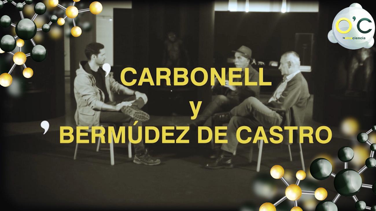 Eudald Carbonell y José Maria Bermúdez de Castro