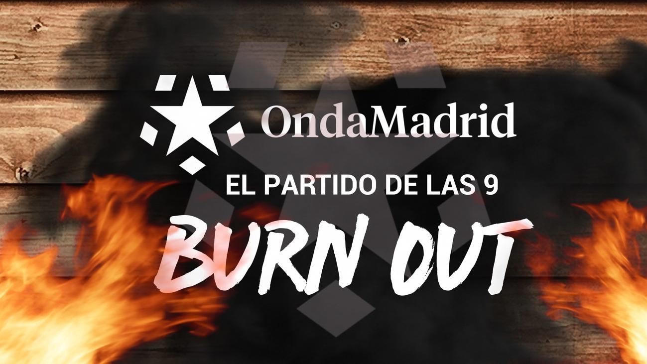 El síndrome de 'burn out', en El Partido de las Nueve