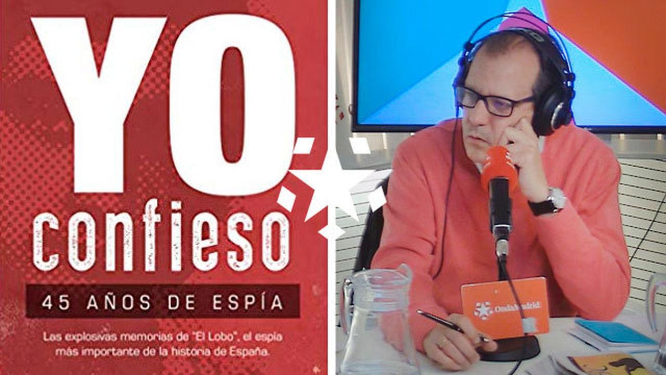 """""""Yo confieso.45 años de espía"""", un libro de Mikel Lejarza y Fernando Rueda"""