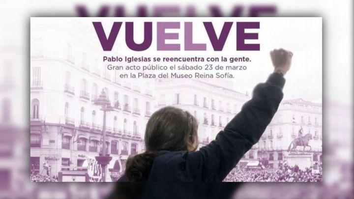 Podemos borra el cartel sobre la vuelta de Pablo Iglesias