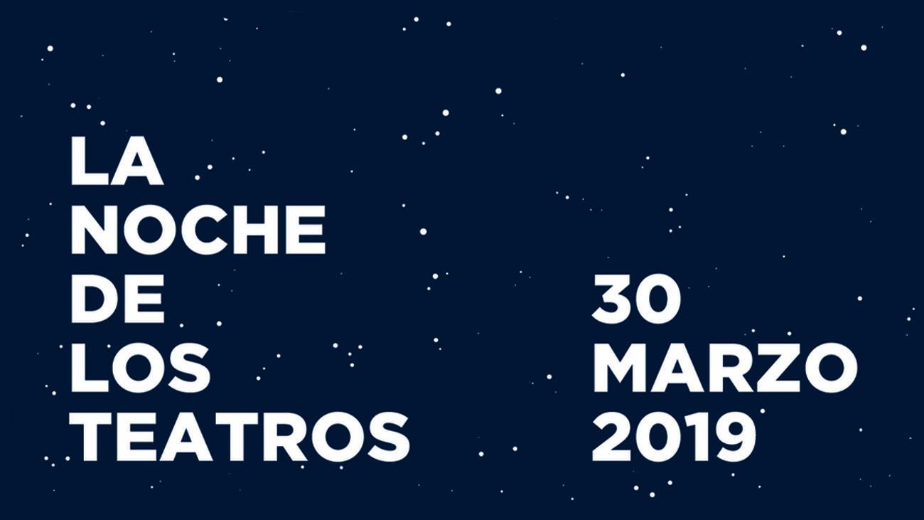 Cartel de La Noche de Los Teatros 2019