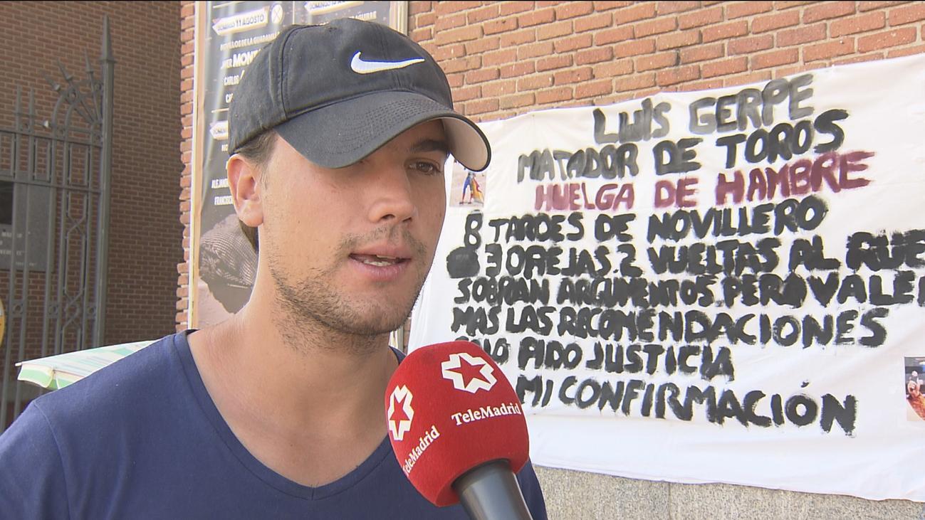 El torero Luis Gerpe, siete días en huelga de hambre pidiendo torear en Las Ventas