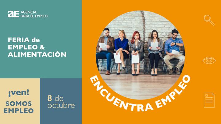 El próximo 8 de octubre Feria de Empleo del sector de alimentación en Madrid