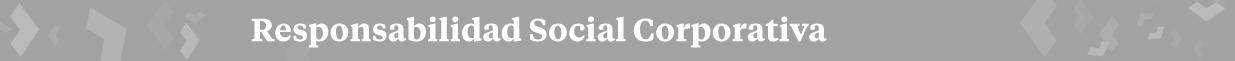 Responsabilidad Social Corporativa - RADIO TELEVISIÓN MADRID