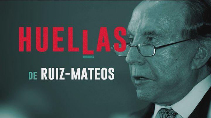 Huellas de...: José María Ruiz-Mateos