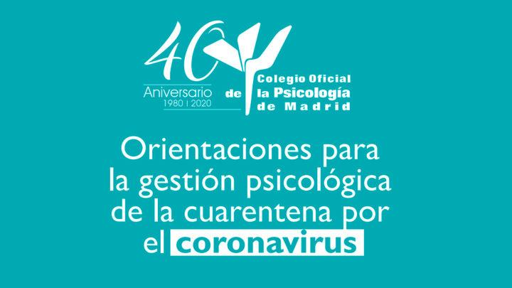 Consejos y recomendaciones para la gestión psicológica del coronavirus