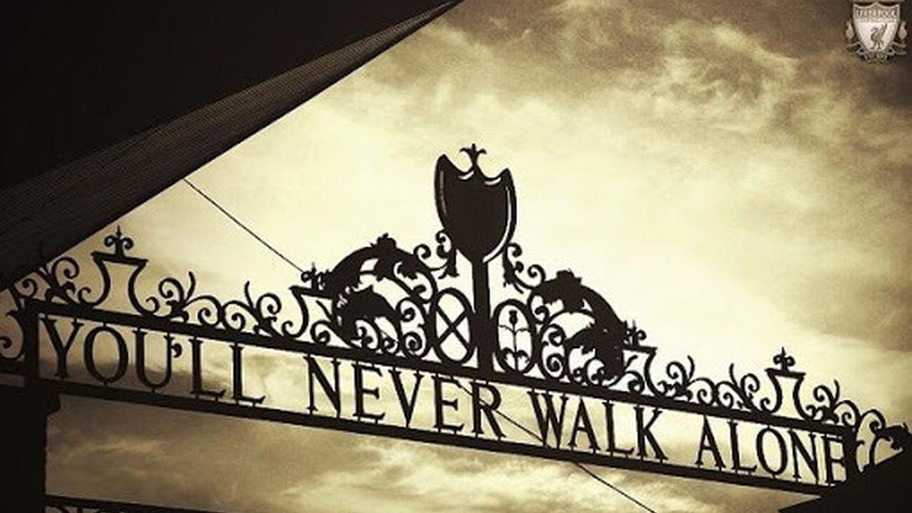 'You'll never walk alone, nunca caminarás solo'