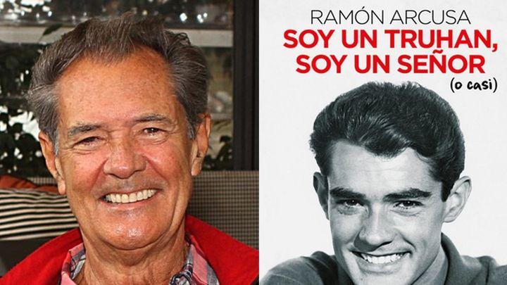 Ramón Arcusa nos presenta su libro autobiográfico 'Soy un truhán, soy un señor (o casi)'