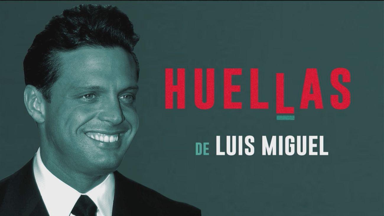 Huellas de: Luis Miguel