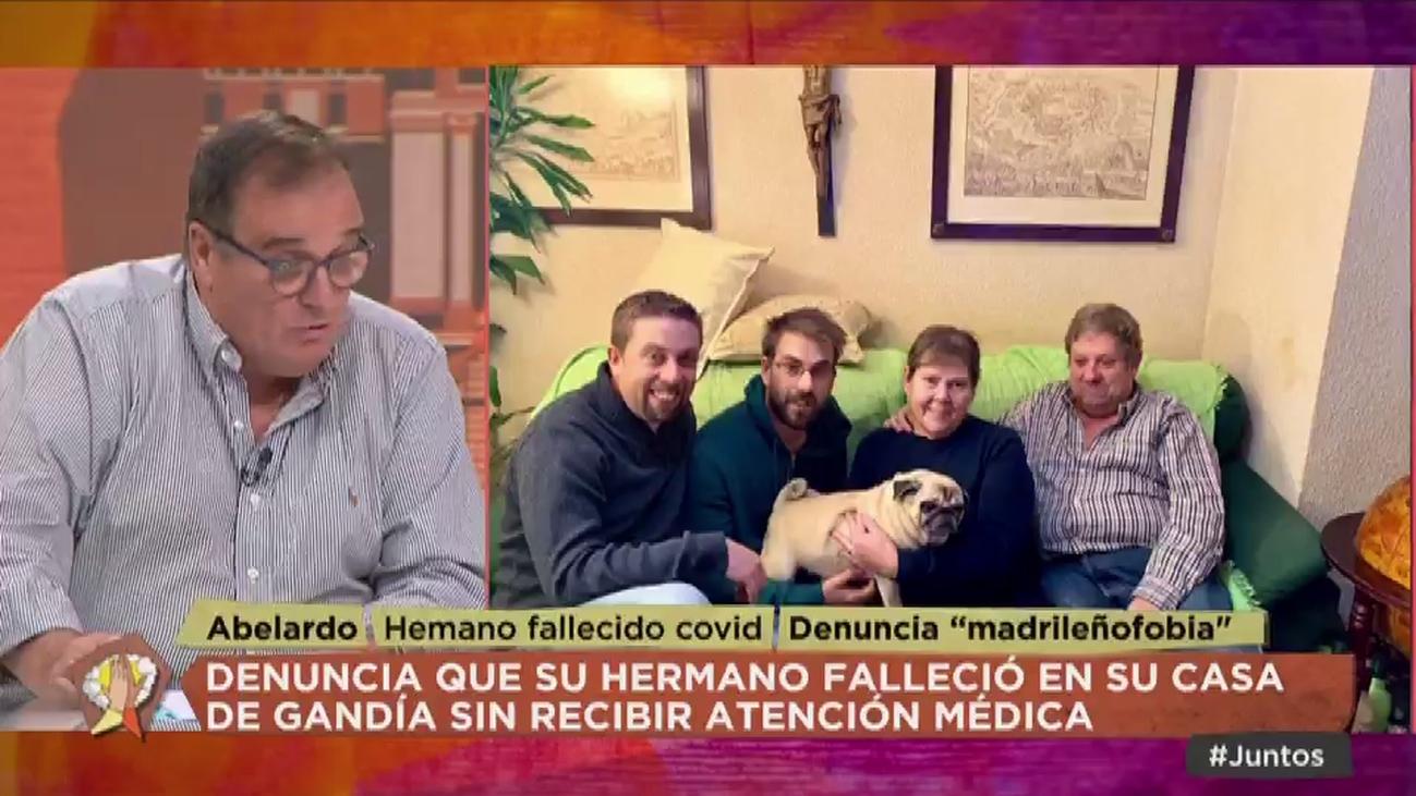 """Abelardo, hermano de un madrileño fallecido en Gandía por covid-19: """"No le hicieron ni caso"""""""