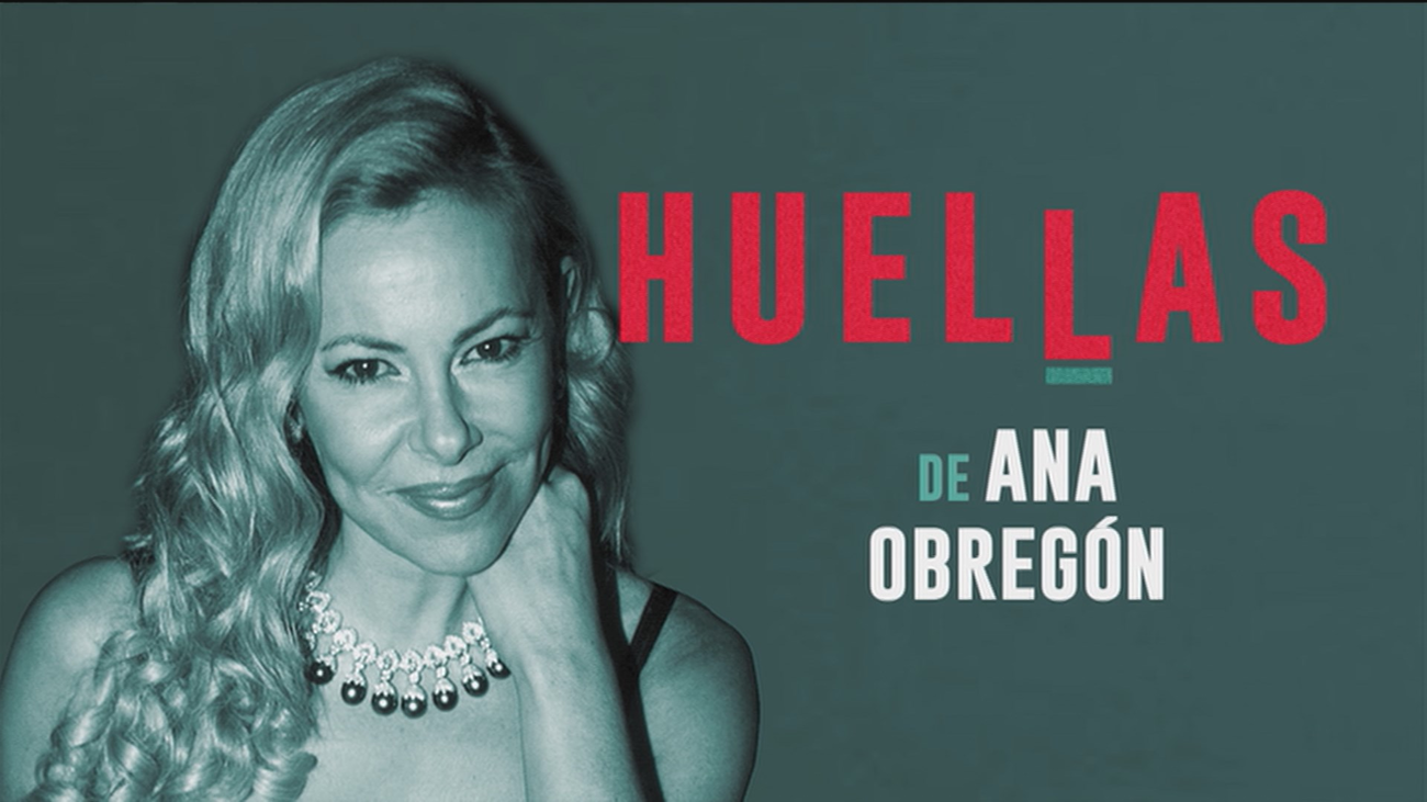 Huellas de... Ana Obregón