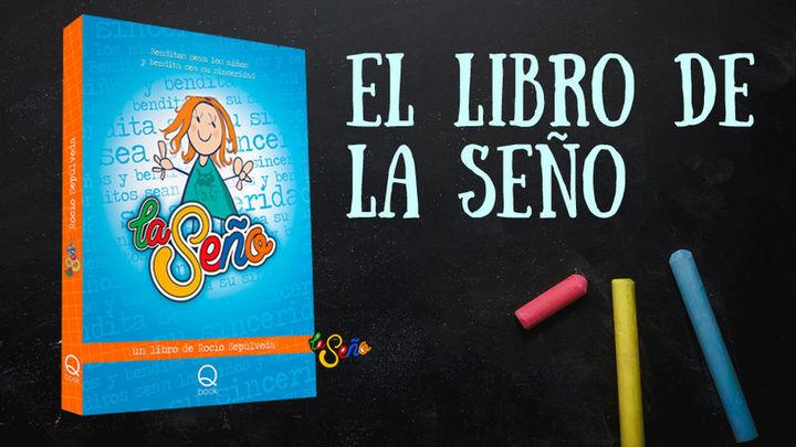 Rocío Sepúlveda y sus divertidas anécdotas escolares como 'La Seño'