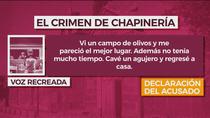 En exclusiva: la declaración judicial del principal acusado en el crimen de Chapinería