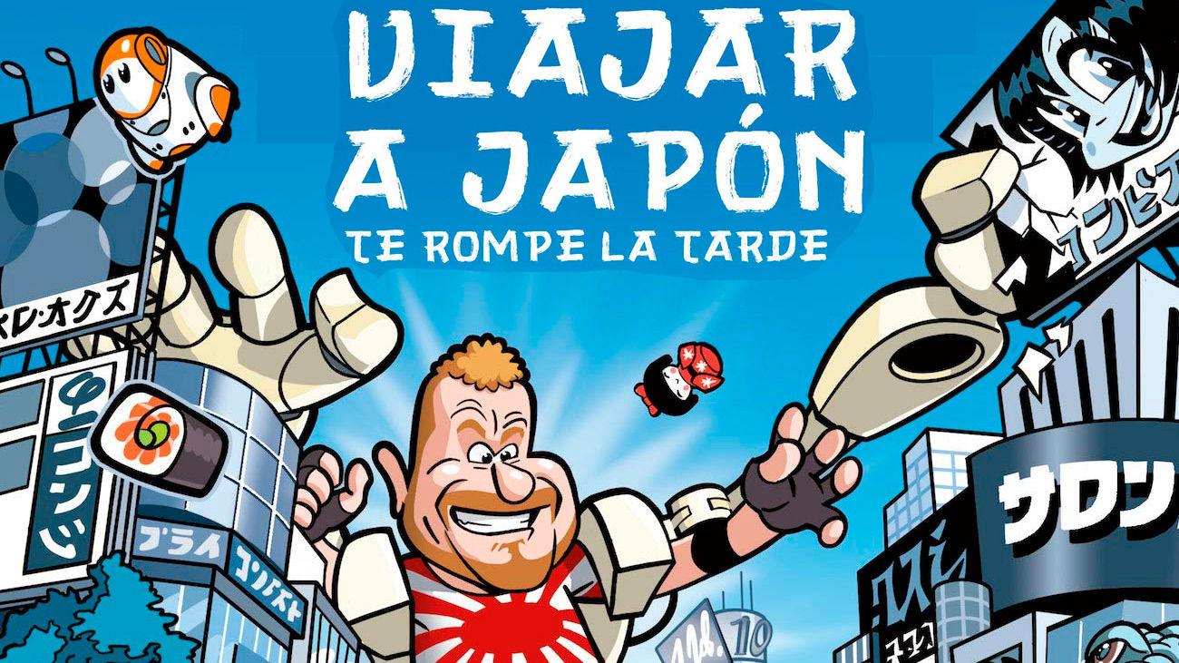 Carátula del libro 'Viajar a Japón te rompe la tarde'