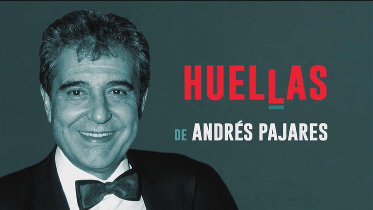 Huellas de... Andrés Pajares