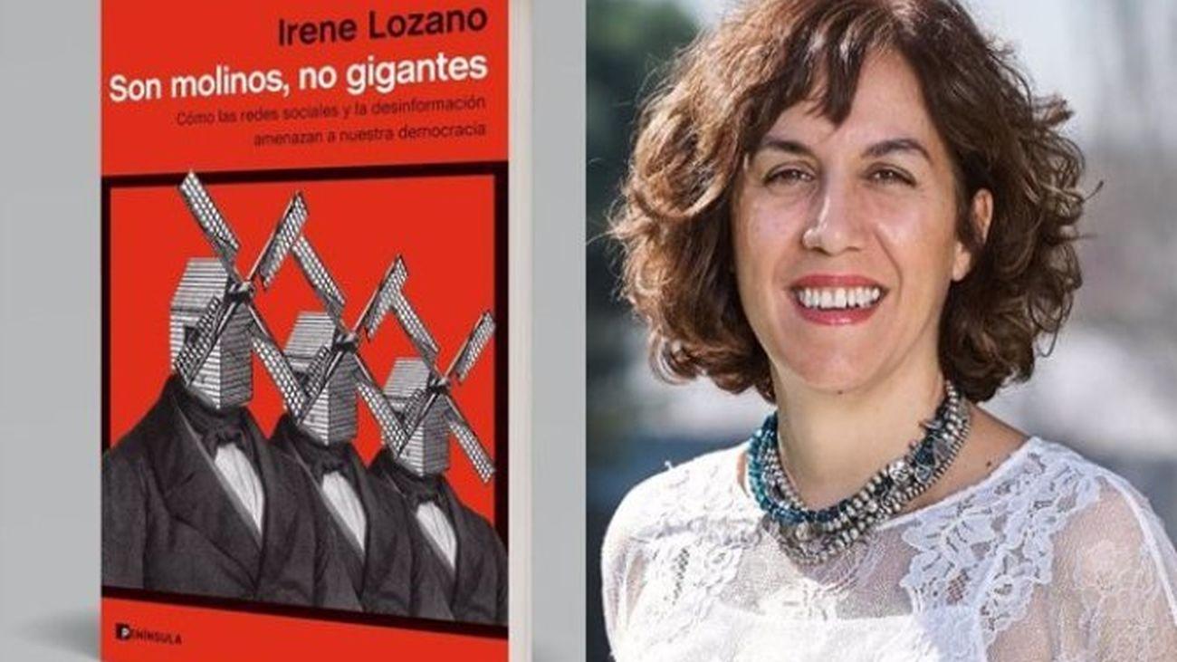 Irene Lozano publica el libro 'Son molinos, no gigantes'