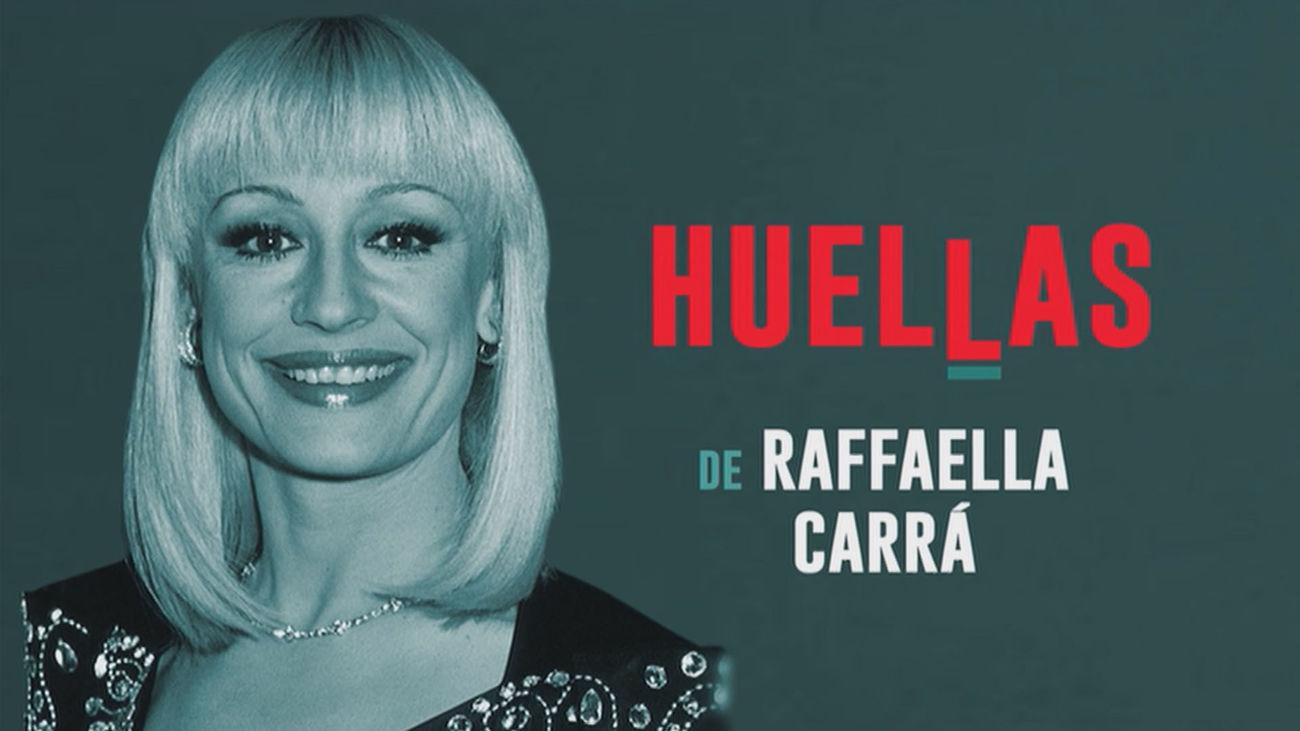 Huellas de... Raffaella Carrà