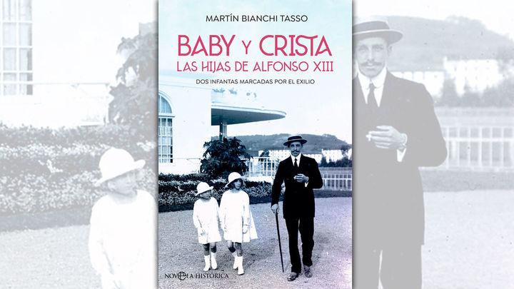 Martín Bianchi recupera la figura de las desconocidas hijas de Alfonso XIII