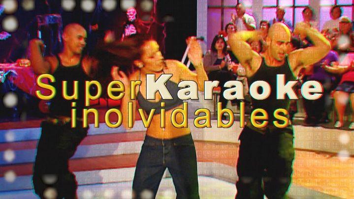 Súper Karaoke: Inolvidables
