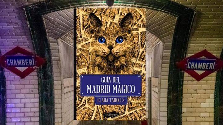 Clara Tahoces nos presenta su 'Guía del Madrid mágico'