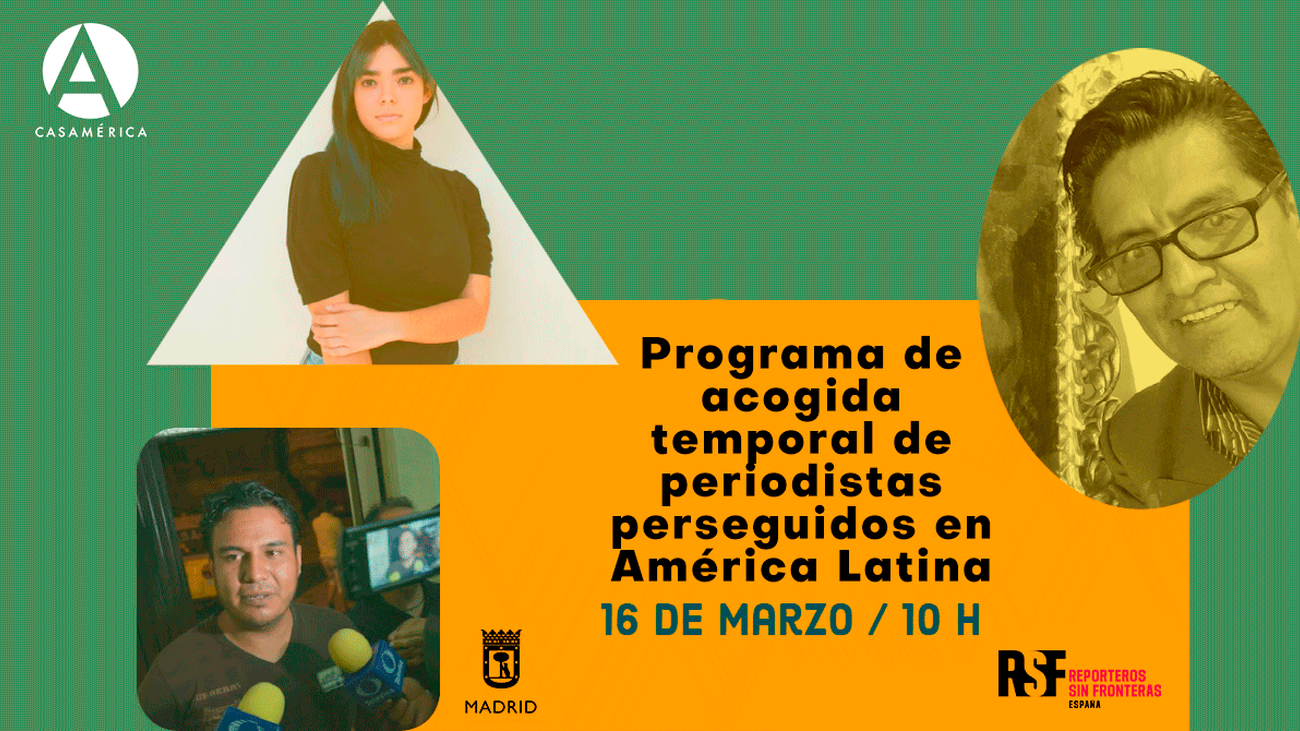La Casa de América presenta un programa de acogida temporal de periodistas perseguidos en América Latina
