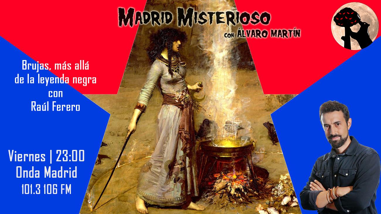 Madrid Misterioso: La leyenda negra de la brujería 16.04.2021