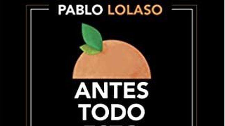 'Antes todo esto era campo atrás', la novela sobre baloncesto de Pablo Lolaso