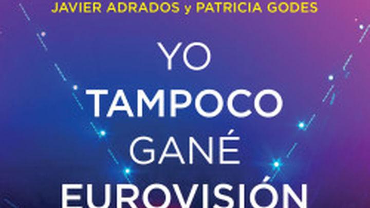 'Yo tampoco gané Eurovisión': historia, anécdotas y polémicas sobre el festival de festivales