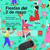 Los mejores planes para las Fiestas del Dos de Mayo