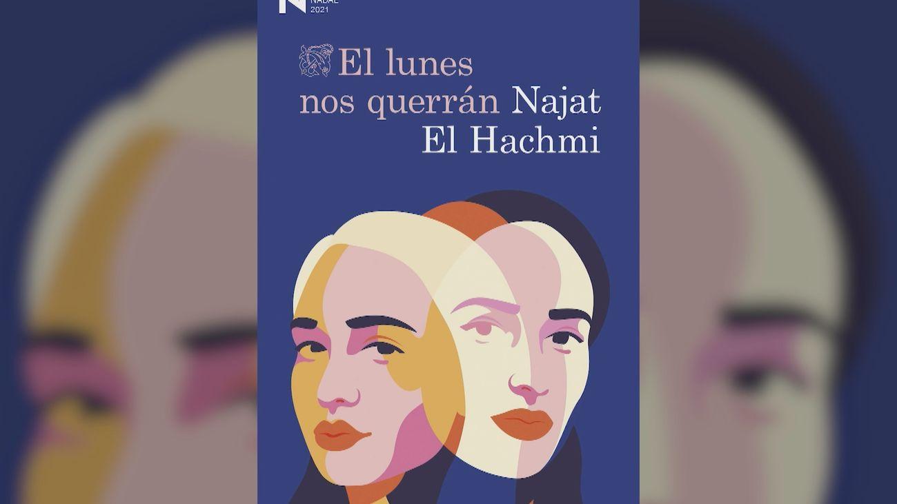 """Najat el Hachmi, Premio Nadal 2021: """"Es doloroso que te expulsen de algo que es tuyo"""""""