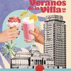Los Veranos de la Villa 2021, distrito a distrito